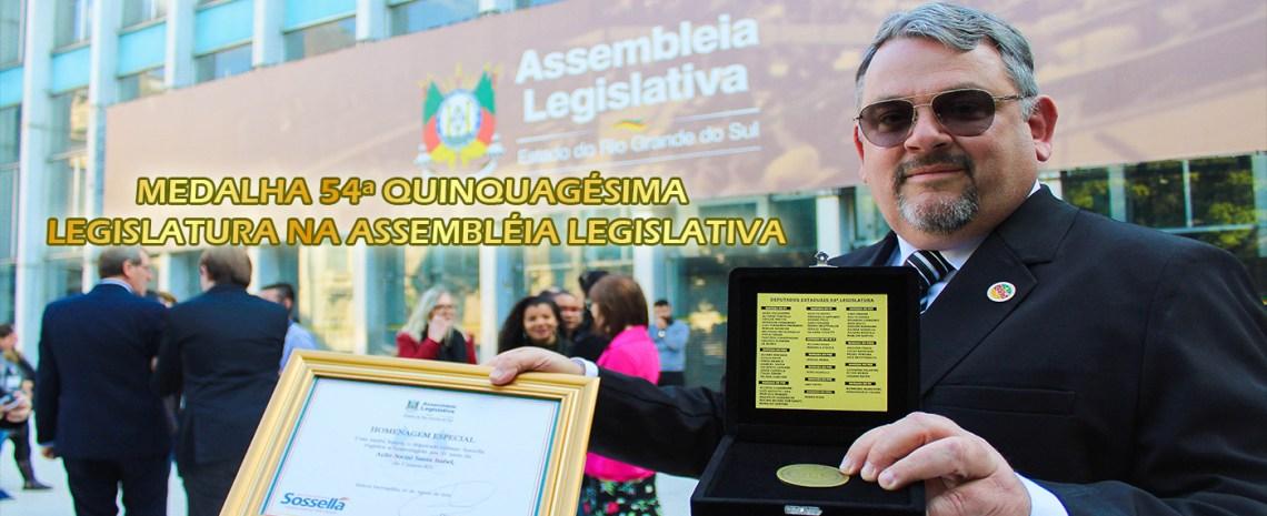 MEDALHA 54ª QUINQUAGÉSIMA LEGISLATURA NA ASSEMBLÉIA LEGISLATIVA