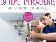 10 Home Improvements You SHOULDN'T Do Yourself