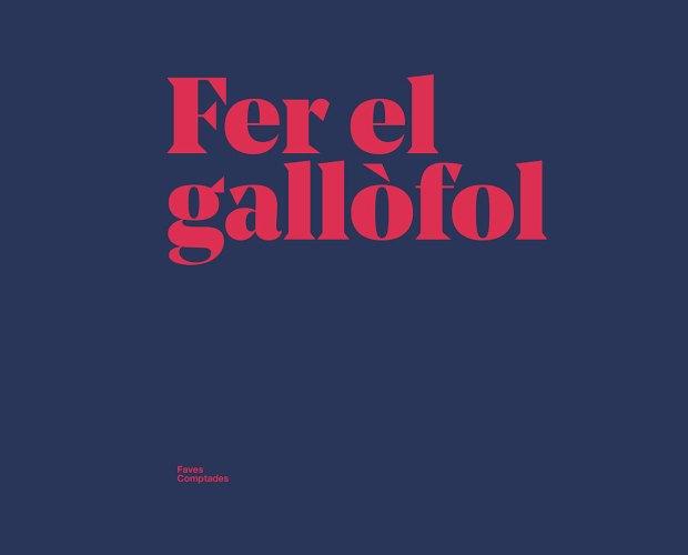 fer el gallofol dites catalanes faves comptades blog