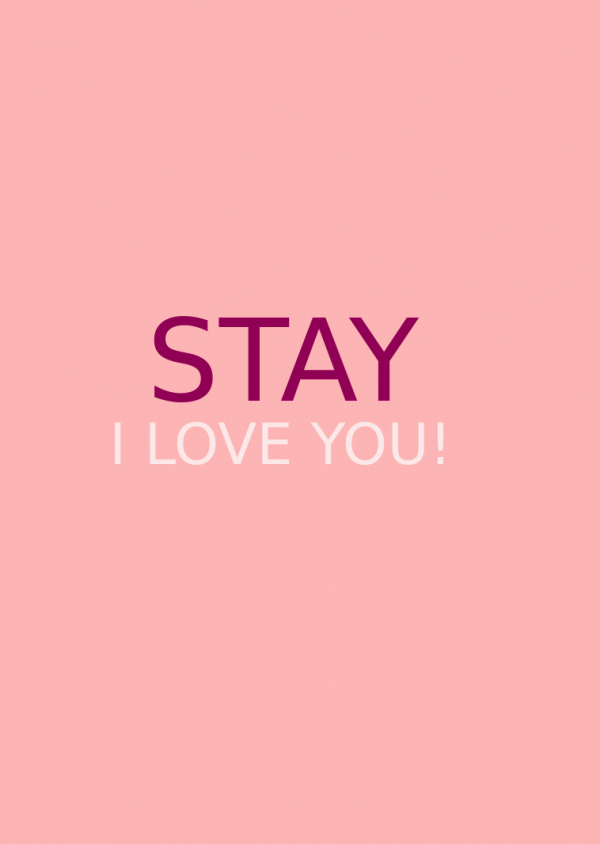 declaration, i love you, love, relationship, romance, stay