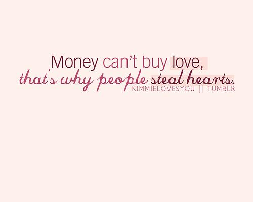feelings, love, money, text