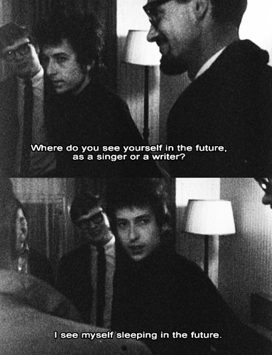 bob dylan, quotes, sayings, feeling, today, future