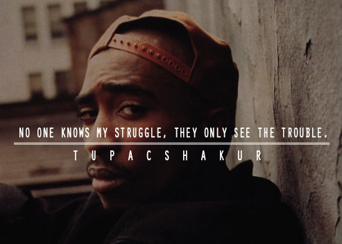 Tupac Shakur Quotes Sayings Struggle Life Fav Images