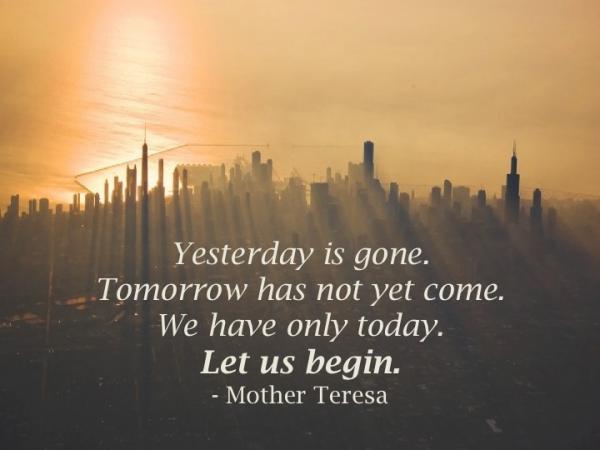 Carpe Diem Quotes Best Deep Sayings Mother Teresa