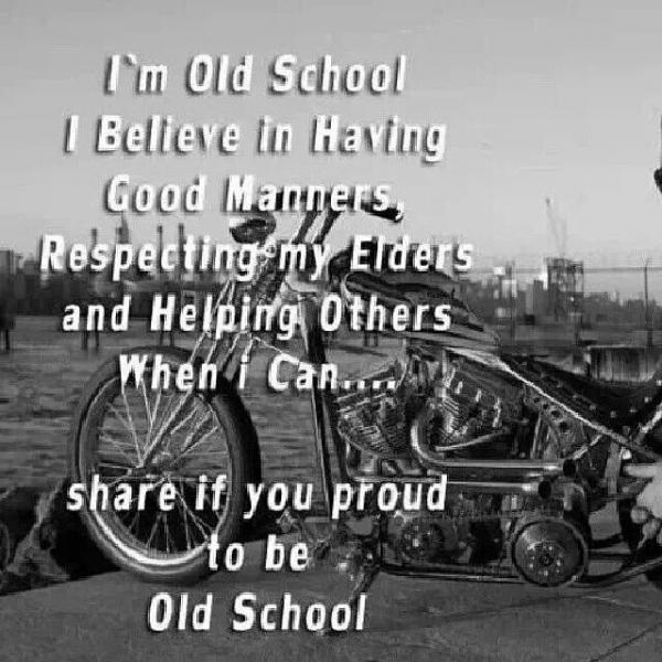 Old School Panties Quote: Old School Quotes, Best, Deep, Sayings, Believe