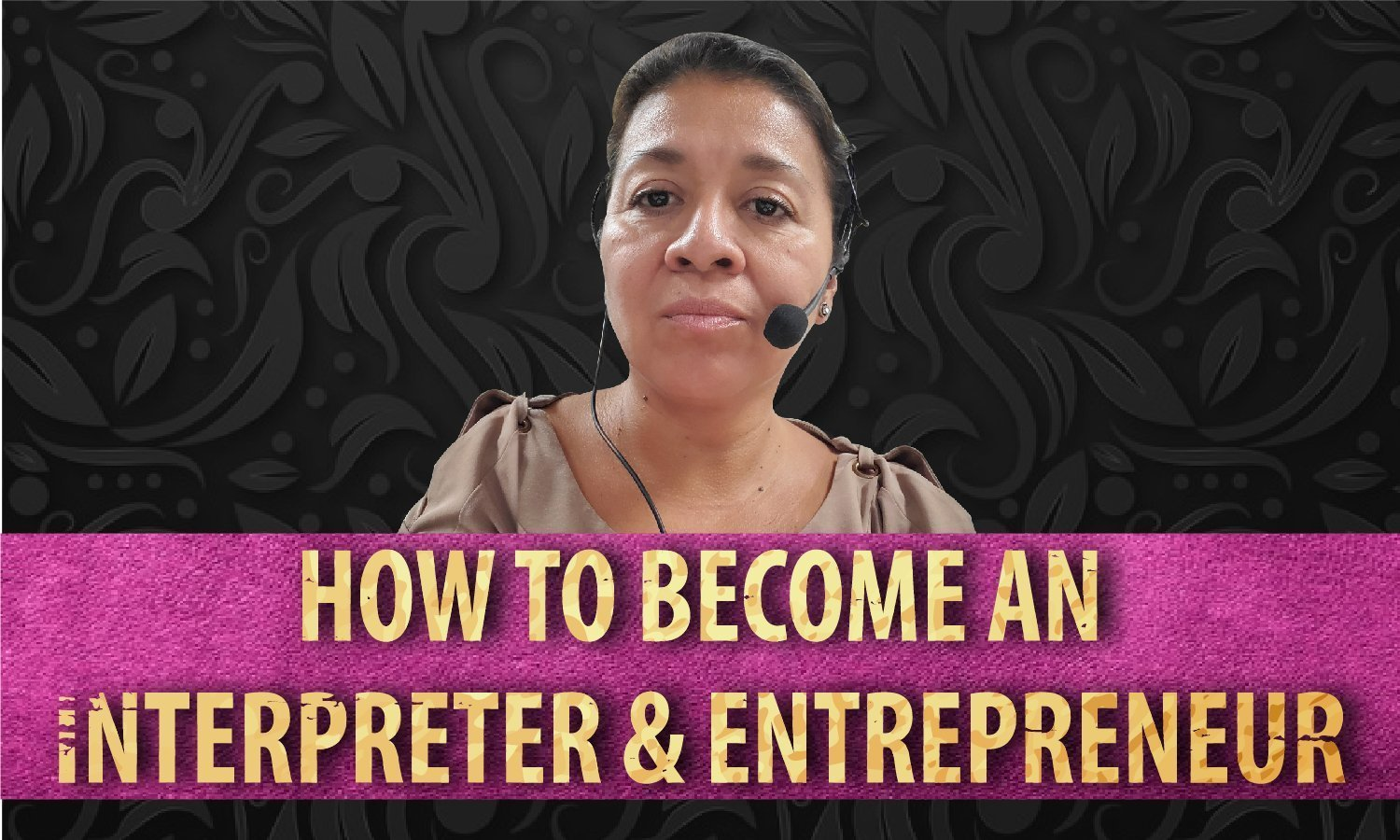 How to Become an Interpreter and Entrepreneur
