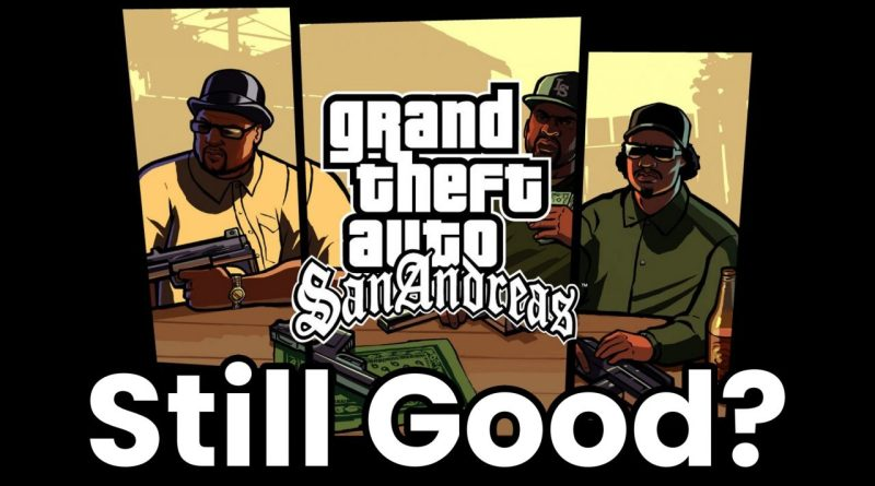 GTA San Andreas: Should You Start Playing It In 2019?
