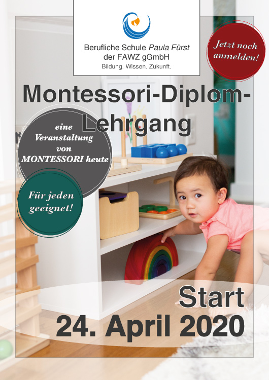 FAWZ gGmbH_Berufliche Schule Paula Fürst_Montessori-Diplom-Lehrgang mit MONTESSORI heute am 24. April 2020