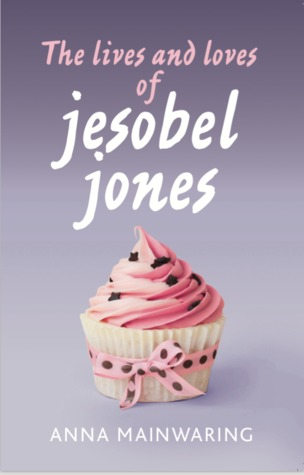 The lives and loves of jesobel jones