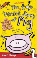 The Top Secret Diary of Pig