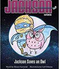 Now Scheduling: Jackson Saves an Owl