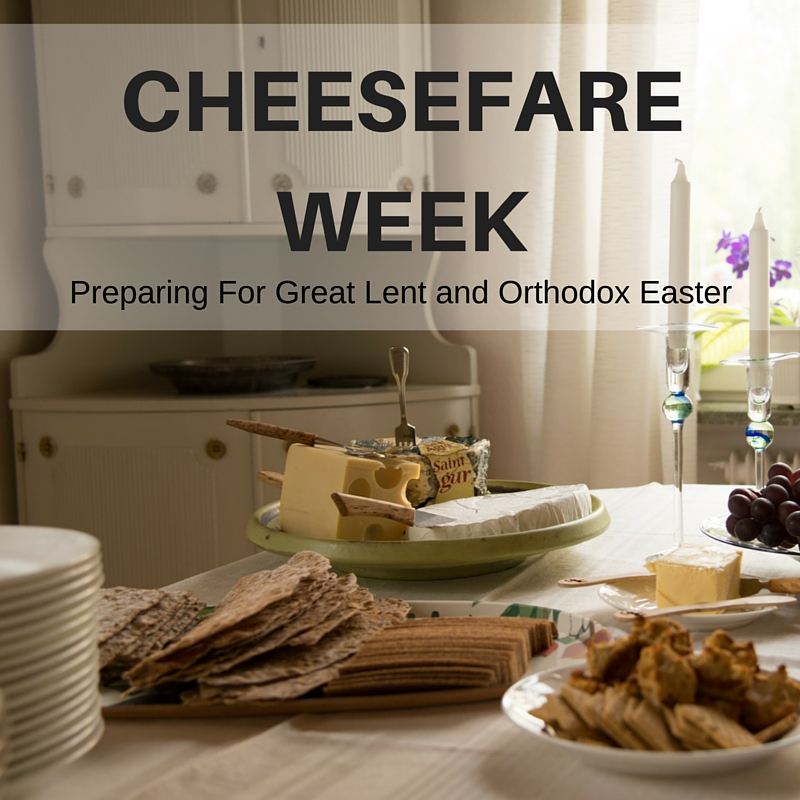 Cheesefare Week