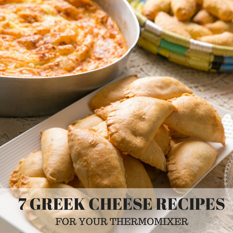 7 Greek Cheese Recipes For Your Thermomix