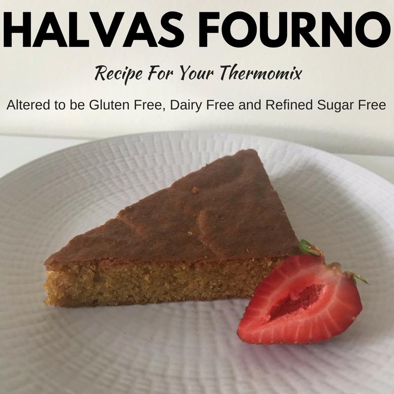 HALVAS FOURNO GF DF RSF Cake Recipe For Thermomix