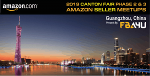 Amazon Sellers Meetup - Canton Fair - Phase 3 - Friday 1st November - FREE EVENT