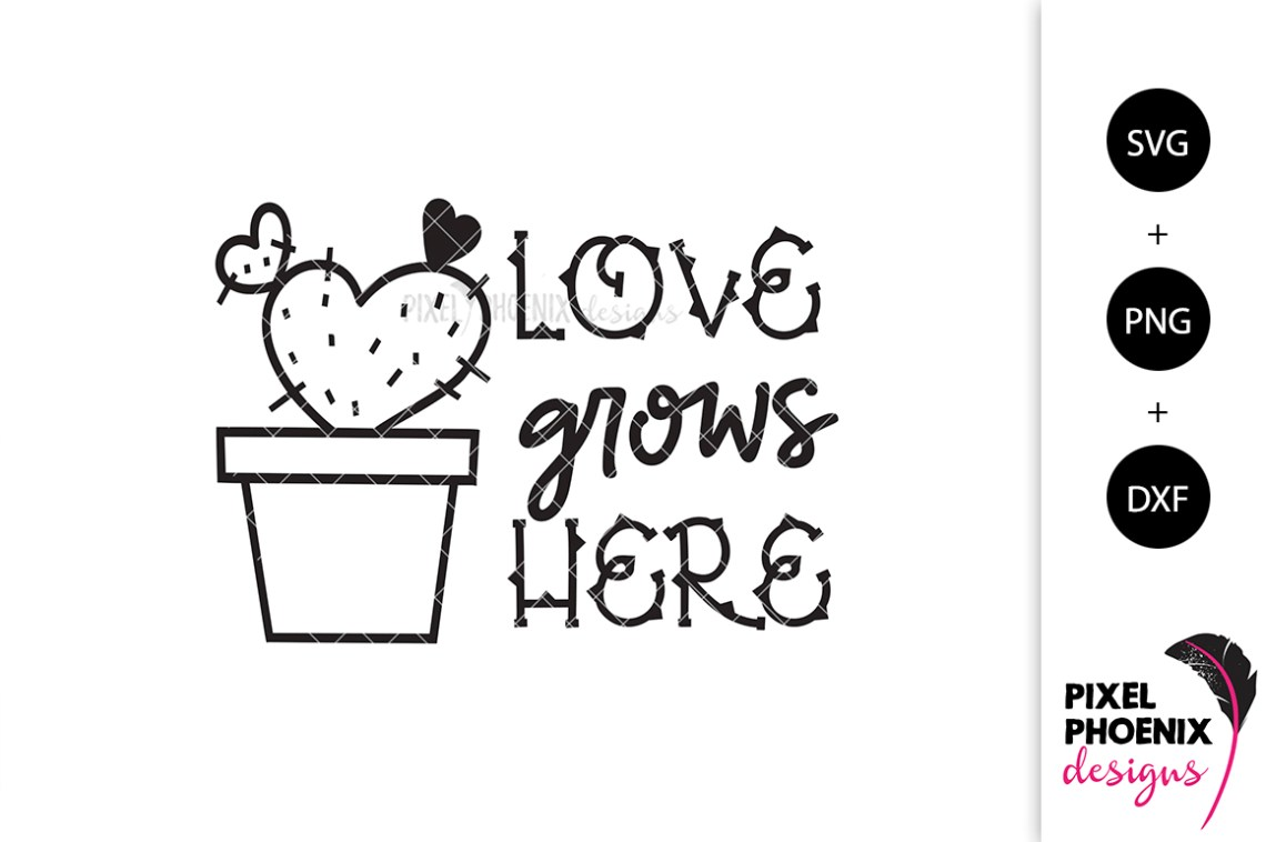Download Love Grows Here - Cactus SVG
