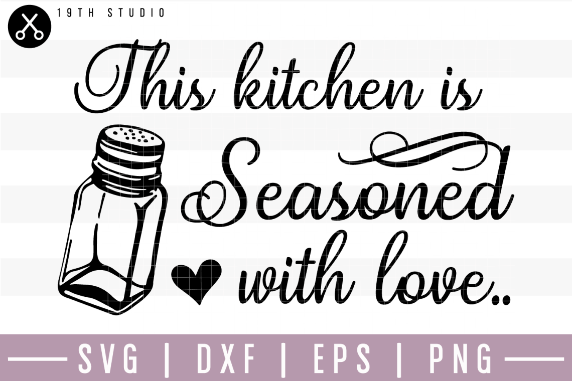 Download This Kitchen is seasoned with love SVG   M22F17