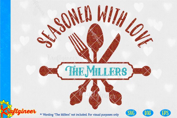 Download Seasoned with Love SVG   Kitchen SVG
