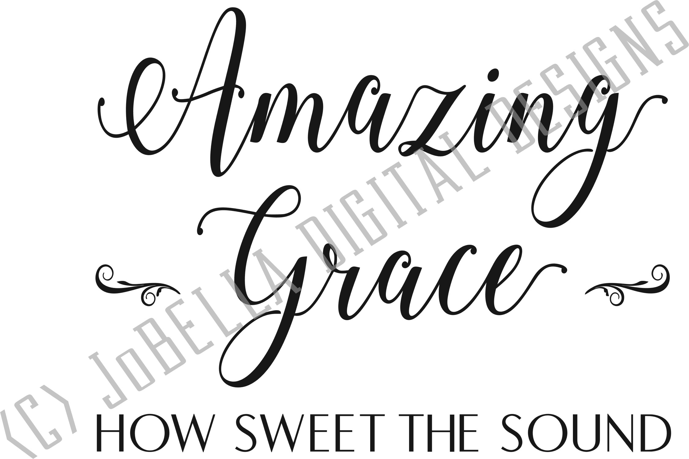 Amazing Grace SVG, Sublimation & Printable Christian Design