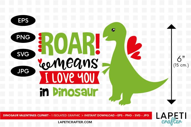 Download Dinosaur valentine svg, roar means I love you in dinosaur