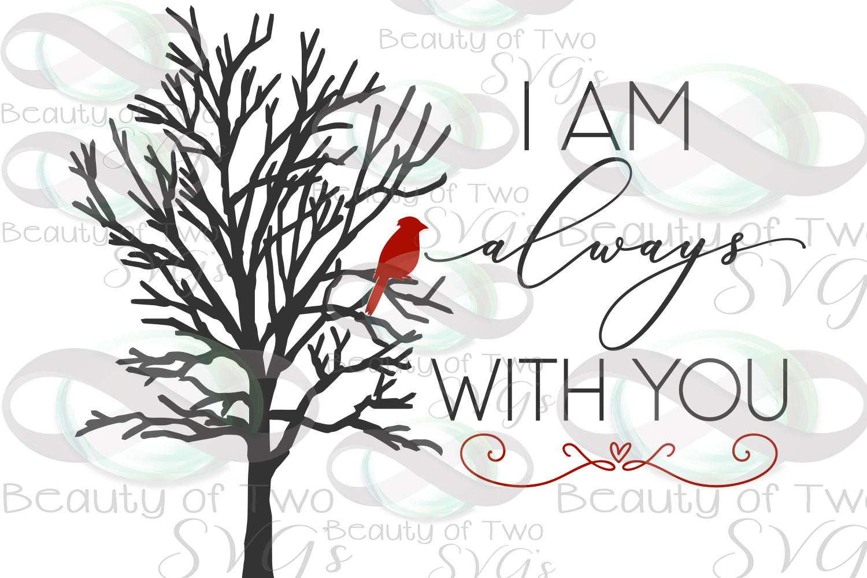 Christmas Cardinal Memoriam Svg I Am Always With You Svg