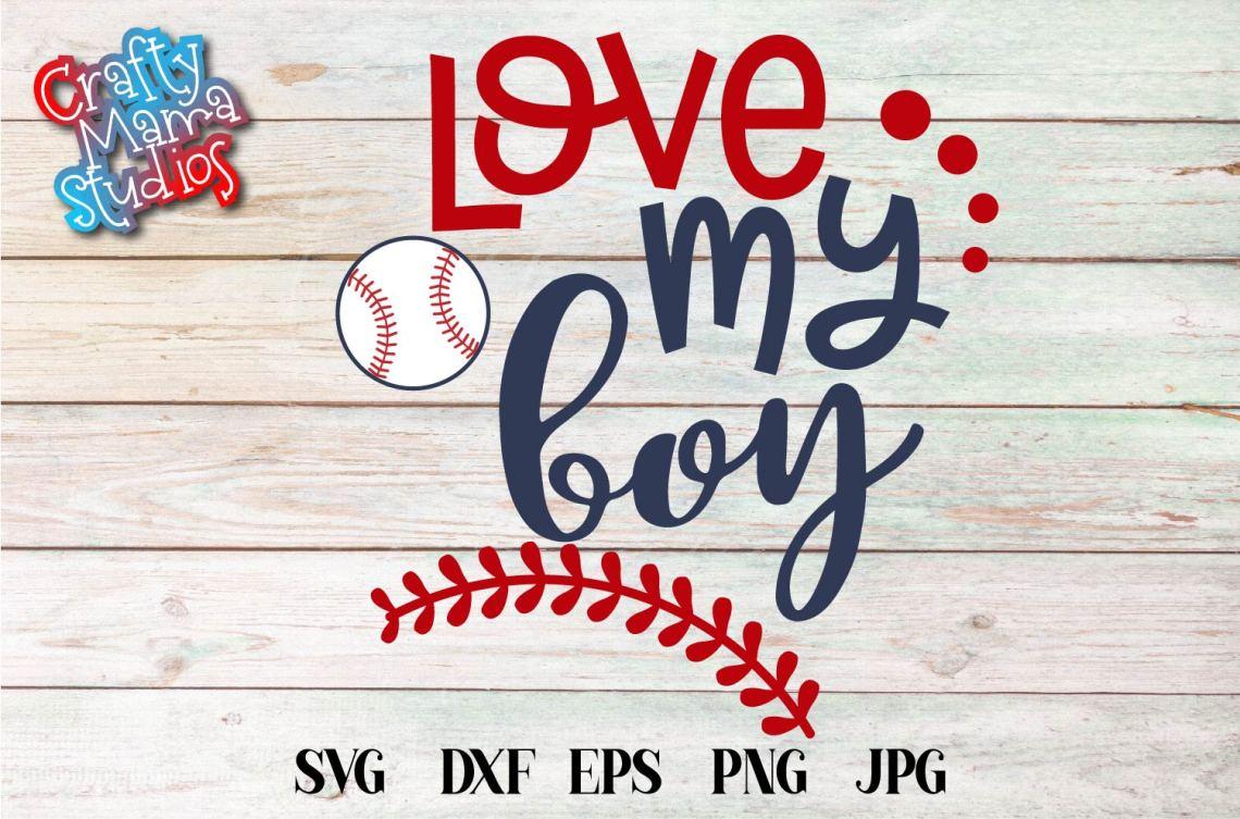 Download Baseball Mom SVG, Sublimation, Love My Boy Baseball File