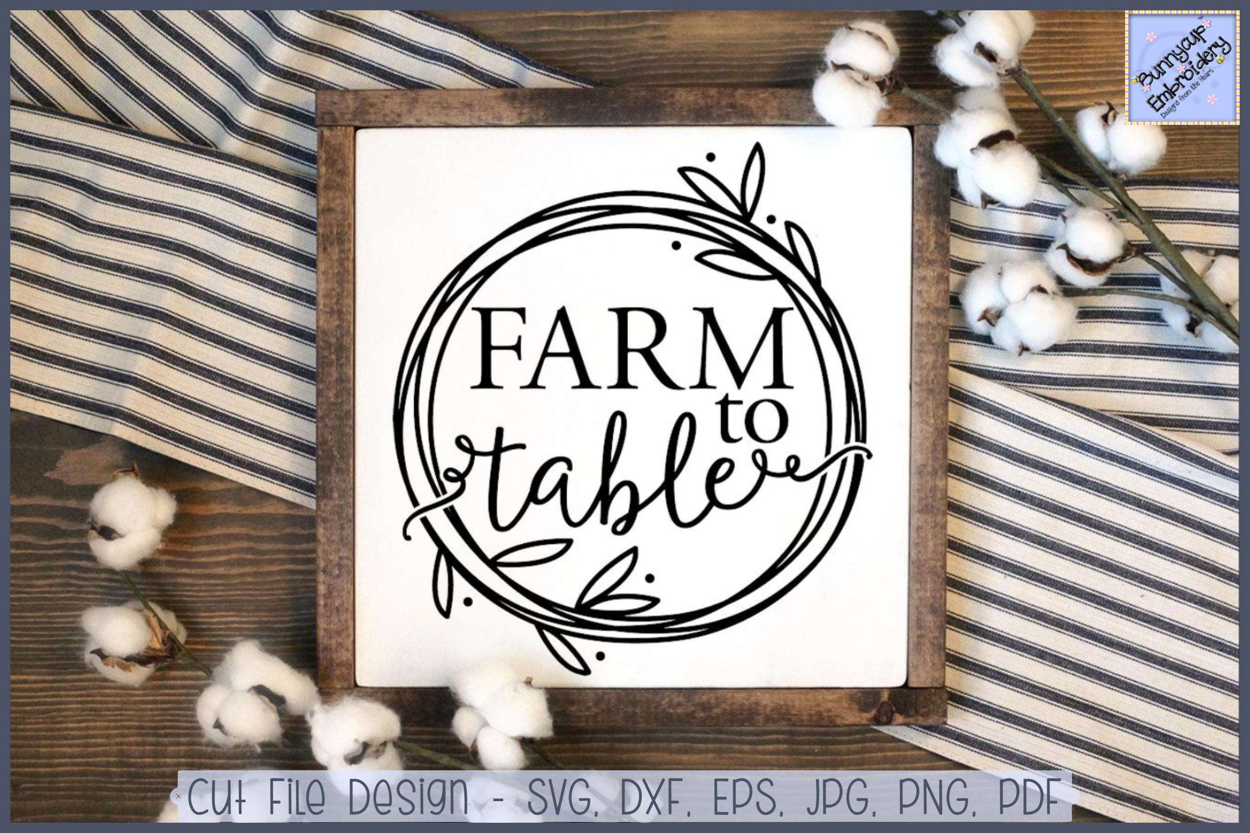 Farmhouse Farm To Table