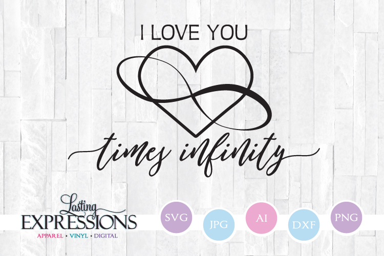 Download I love you time infinity // SVG Quote // Stencil Saying ...