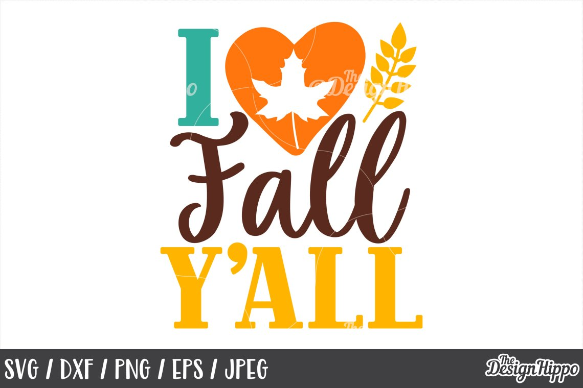 Download I love fall y'all, SVG, Love fall, Autumn, October, SVG, PNG