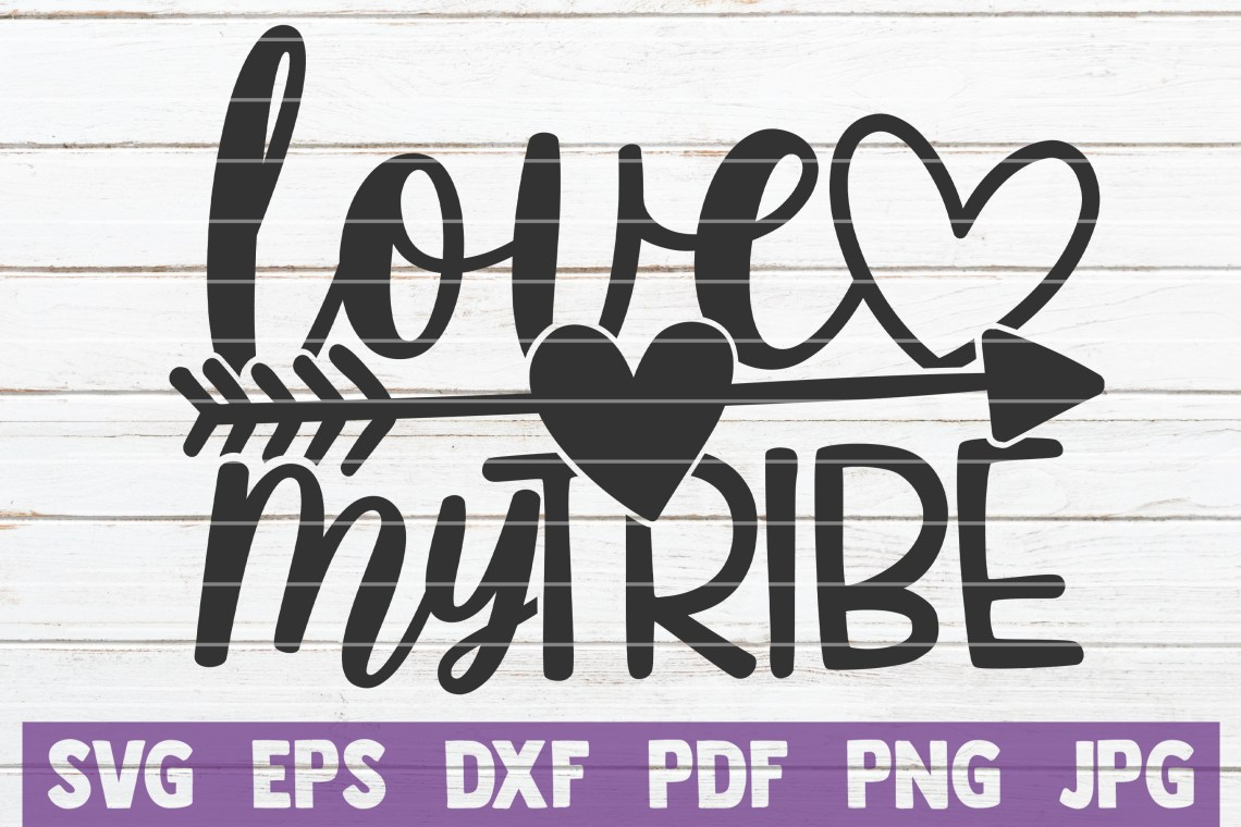 Download Love My Tribe SVG Cut File