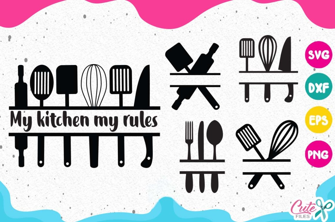 Download My kitchen my rules svg, cooking frames svg, monogram ...