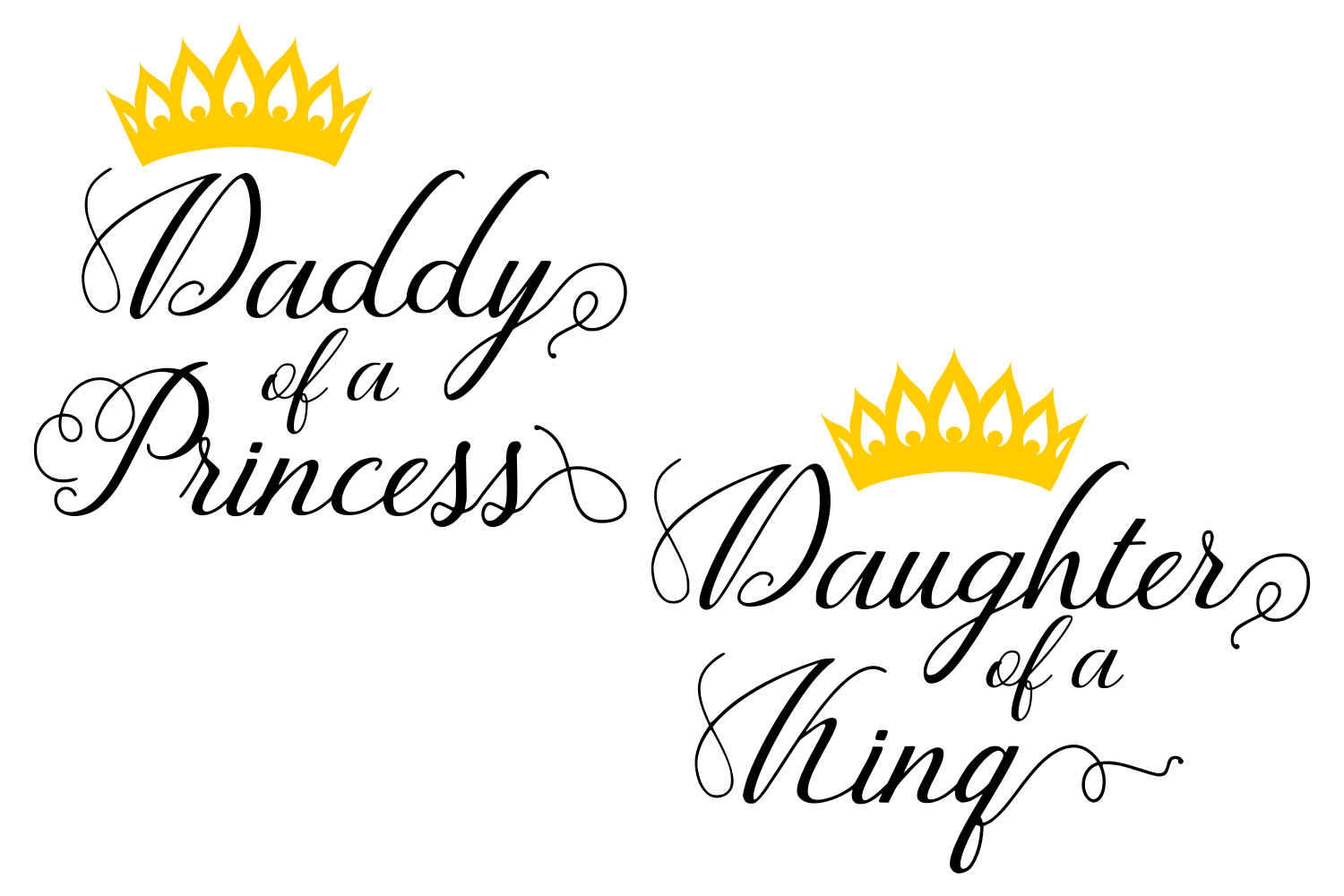 King And Princess Svg Sayings Svg Quotes Svg Daddy Svg