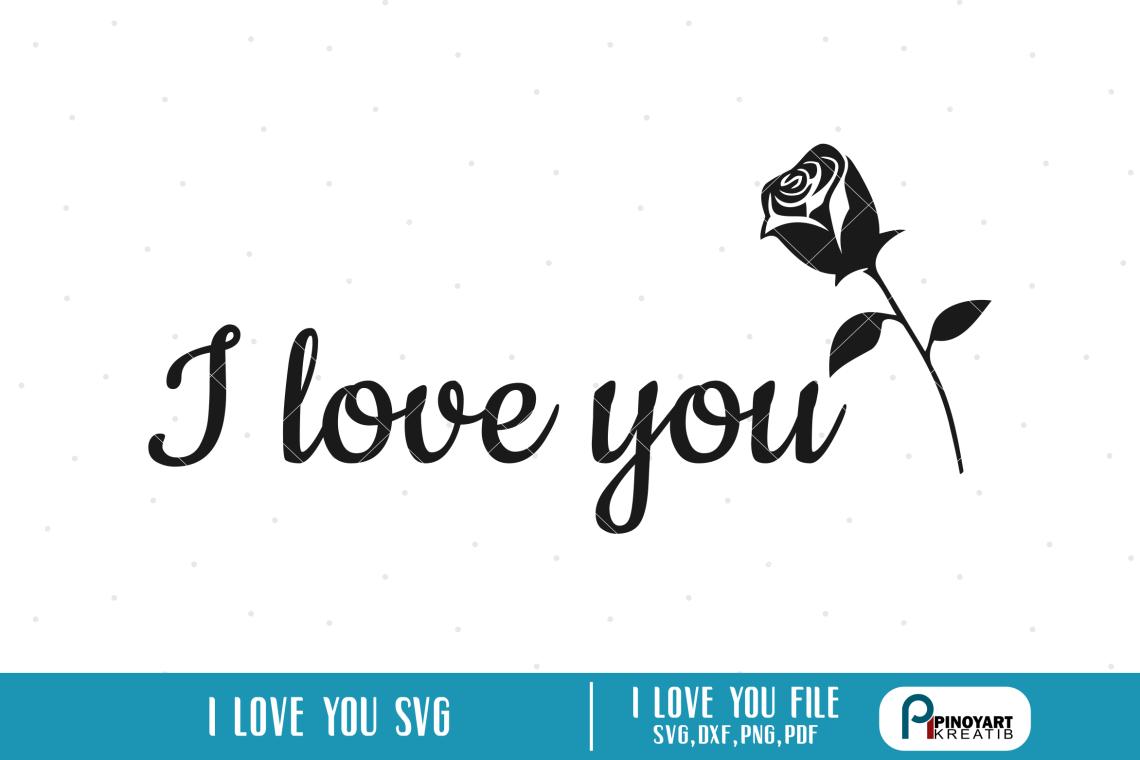 Download i love you svg,quote svg,love svg file,flower svg,couple svg