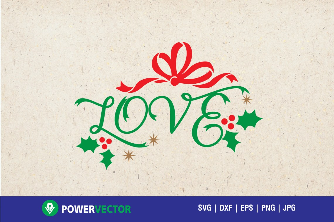 Download Christmas Love svg - cutting files for Cameo, Cricut