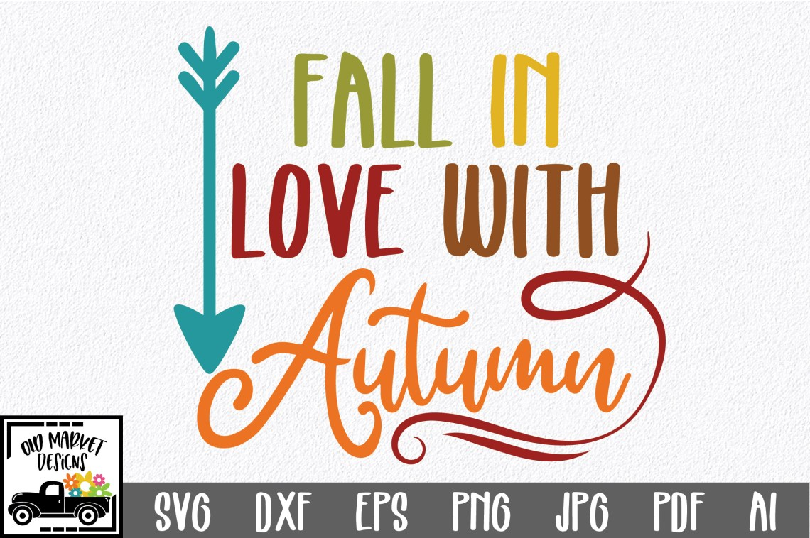 Download Fall in Love with Autumn - Fall SVG Cut File - DXF EPS PNG