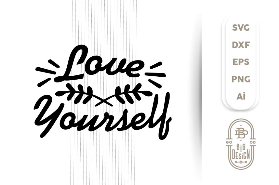 Download SVG Cut File - LOVE Yourself
