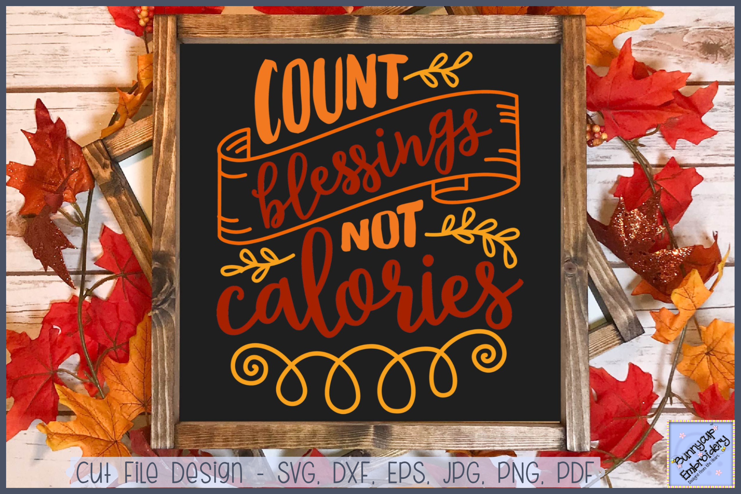 Count Your Blessings Not Calories