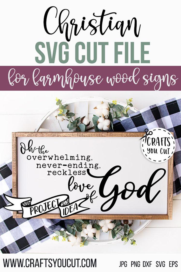 Download Overwhelming, Neverending, Reckless Love Of God SVG Cut File