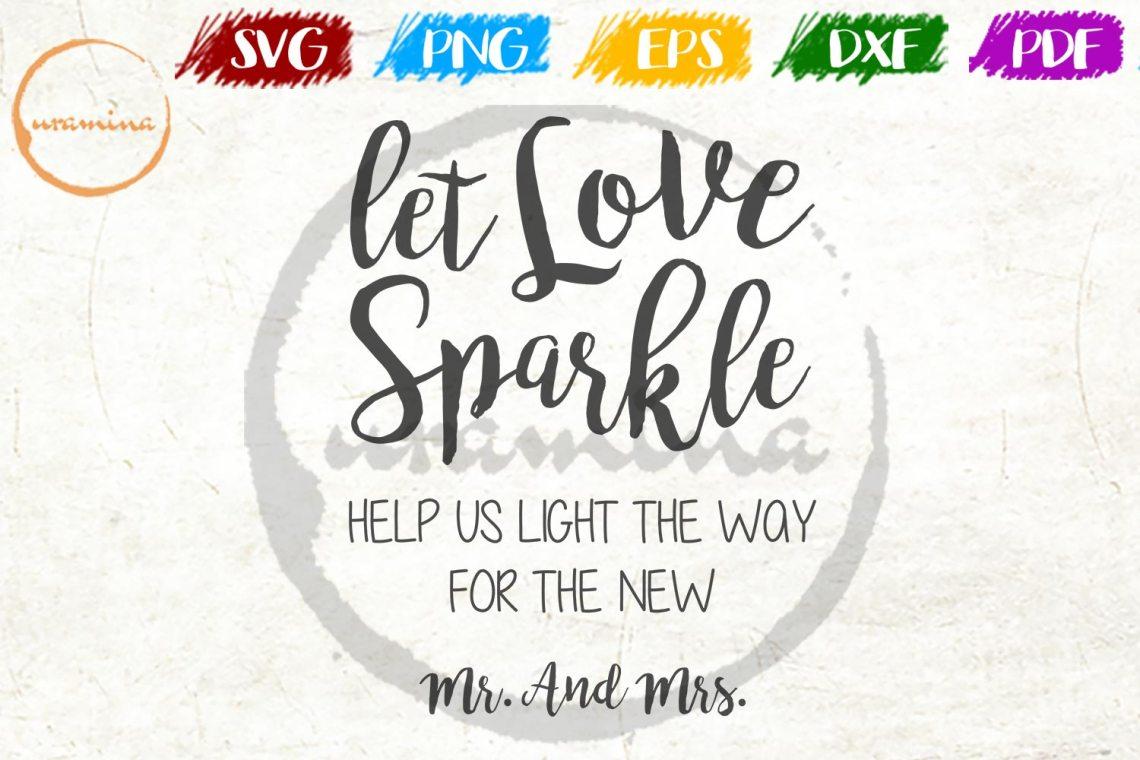 Download Let Love Sparkle Wedding SVG PDF PNG
