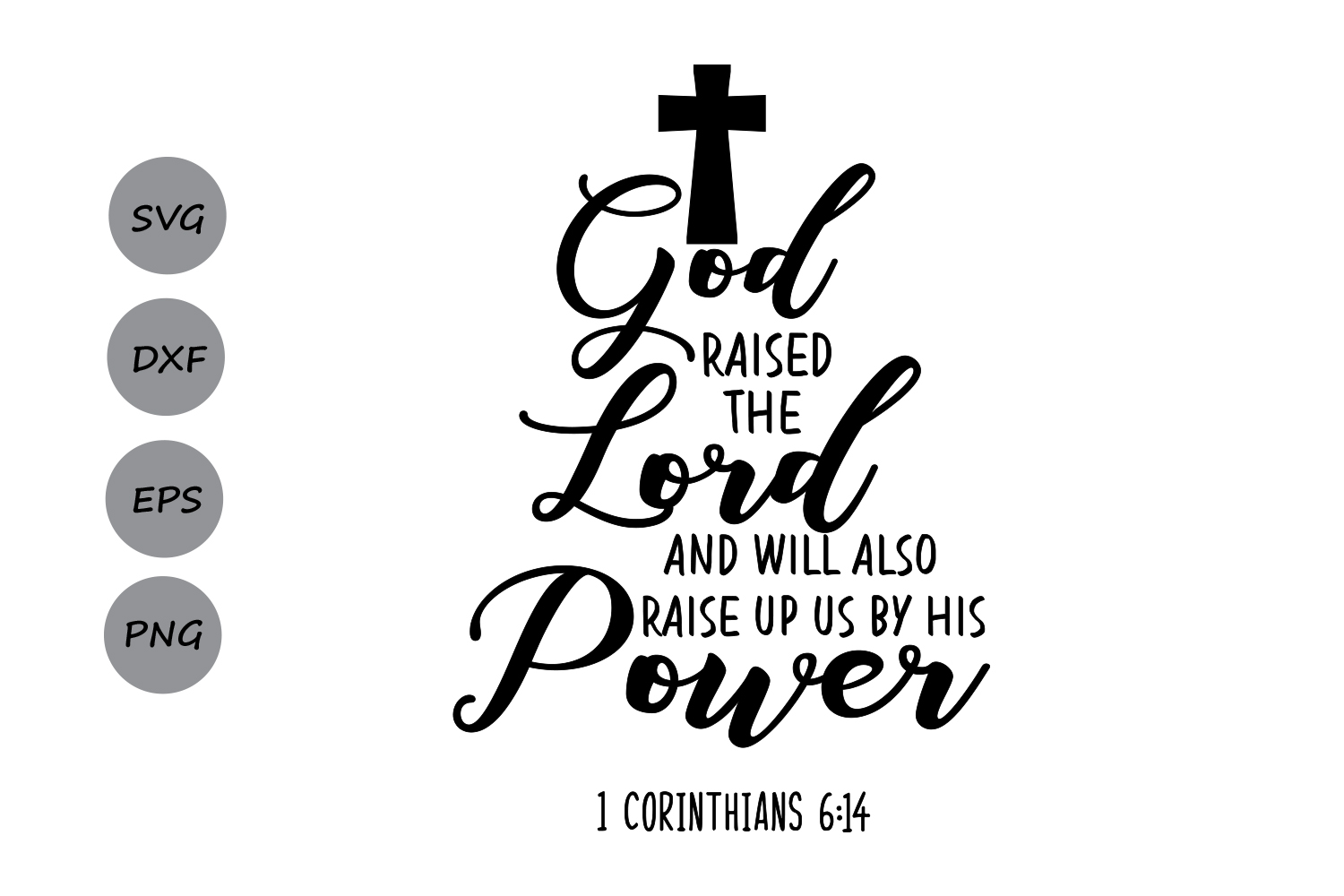 God Raised The Lord Bible Verse Svg Easter Svg Christian