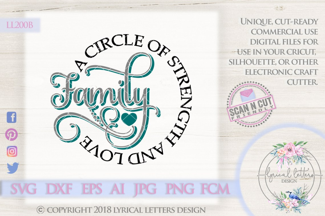 Download Family Circle of Strength and Love SVG Cut File LL200B ...