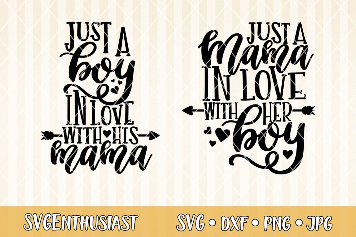 Download Just a mama in love with her boy SVG cut file (296087 ...