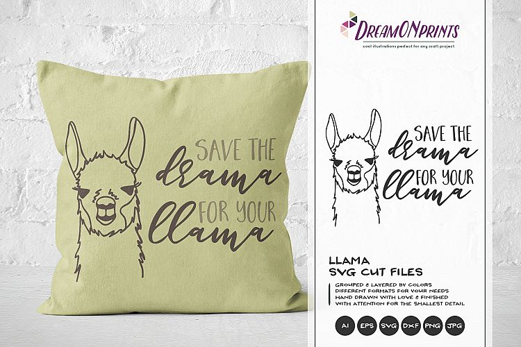 Download Save the Drama for the Llama SVG (216367) | Cut Files ...