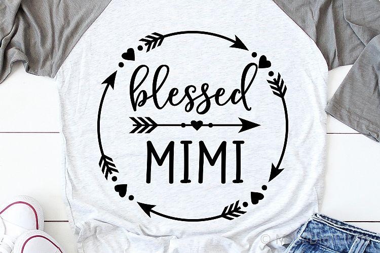 Download Blessed Mimi Svg, Grandma Shirt Svg, Mom Life Svg Nana ...