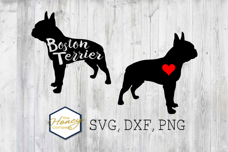 Download Boston Terrier SVG PNG DXF Dog Breed Lover Cut File ...