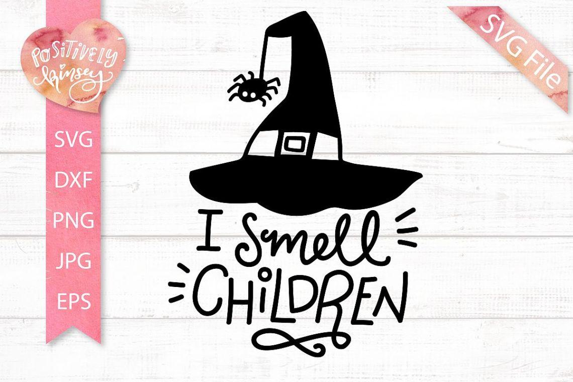 Download I Smell Children SVG File, Witch SVG DXF PNG EPS Halloween