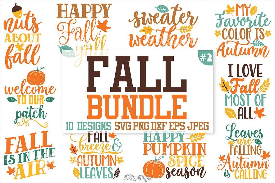 Download Fall sayings SVG Bundle, Autumn SVG Bundle, PNG, DXF, Cricut