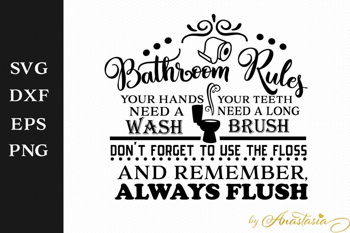 Bathroom Rules Svg Cut File