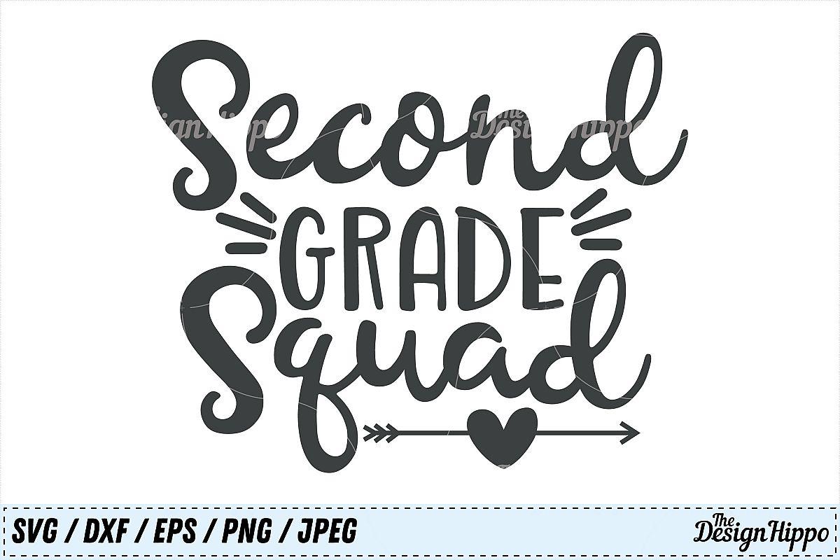 Second Grade Squad 2nd Grade Teacher Crew Team Svg Dxf