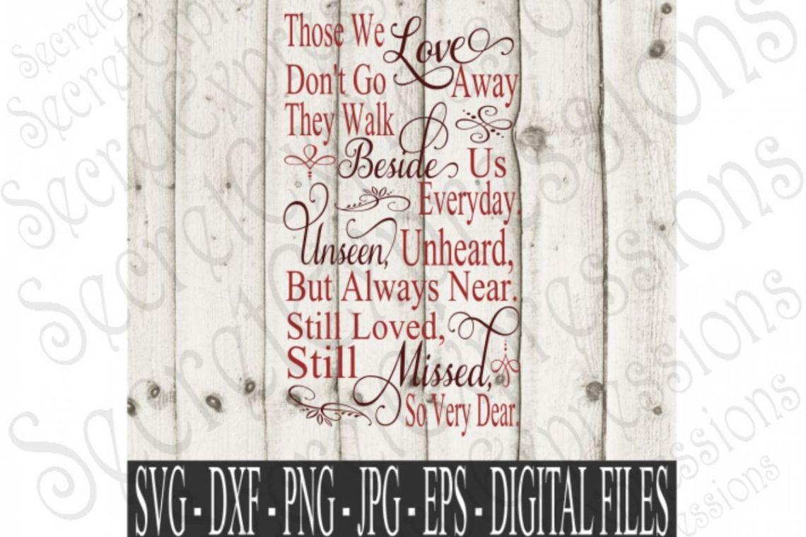 Download Those We Love Don't Go Away (95740) | SVGs | Design Bundles